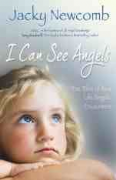 I Can See Angels - Jacky Newcomb